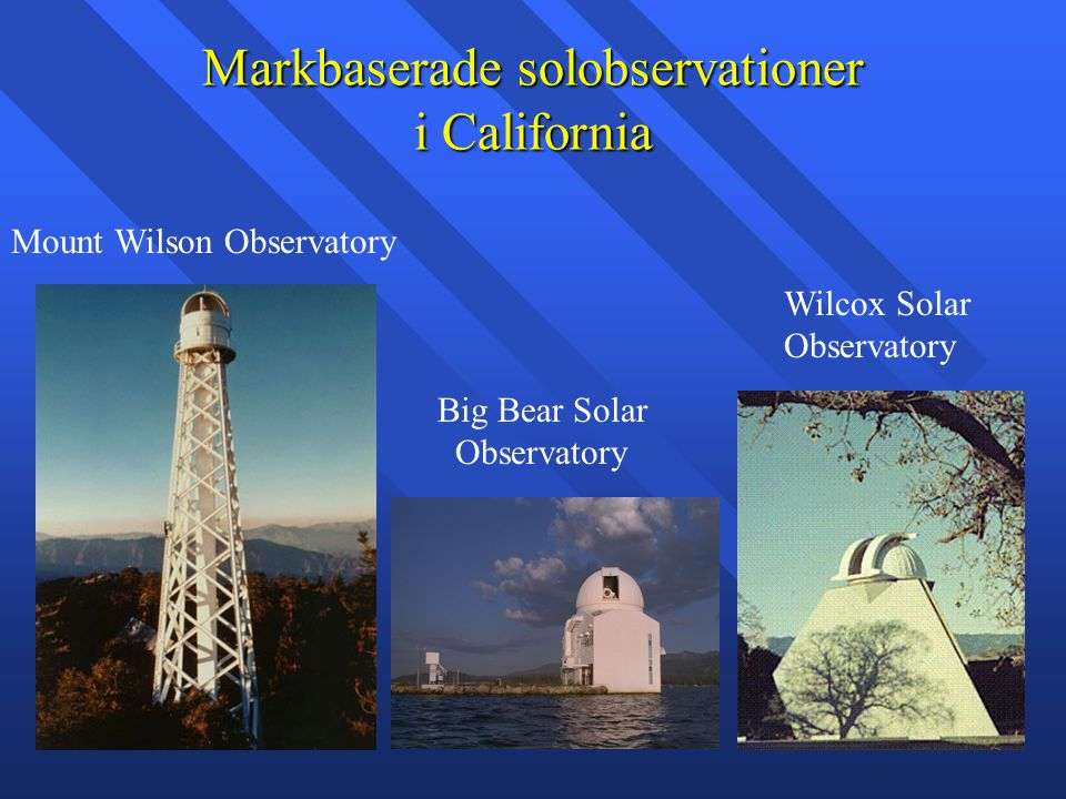 Markbaserade solobservationer i California