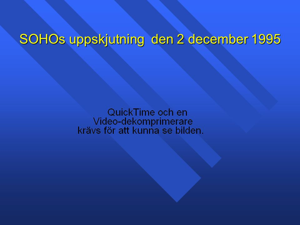 SOHOs uppskjutning den 2 december 1995