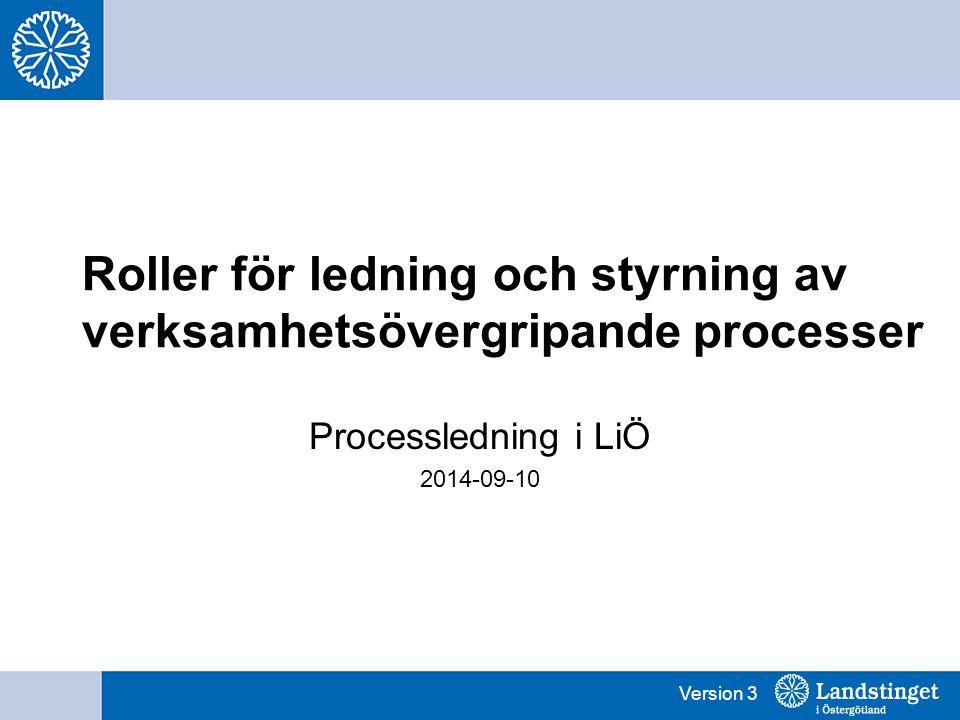 Roller för ledning och styrning av verksamhetsövergripande processer