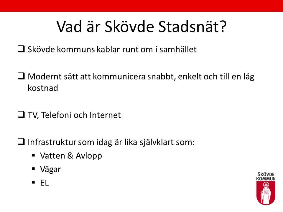 Vad är Skövde Stadsnät Skövde kommuns kablar runt om i samhället