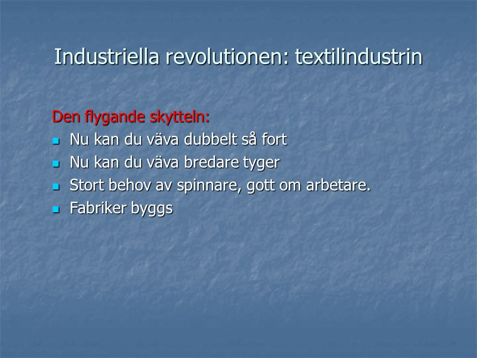 Industriella revolutionen: textilindustrin