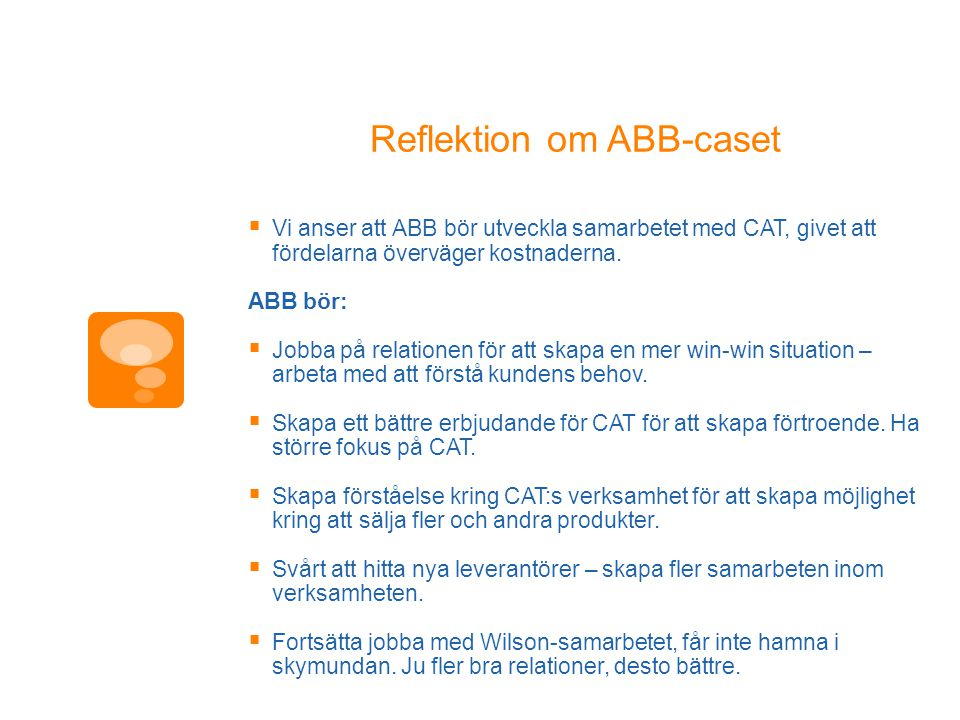 Reflektion om ABB-caset