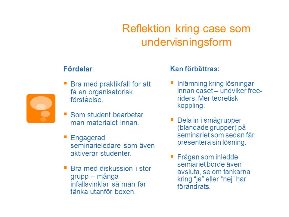 Reflektion kring case som undervisningsform