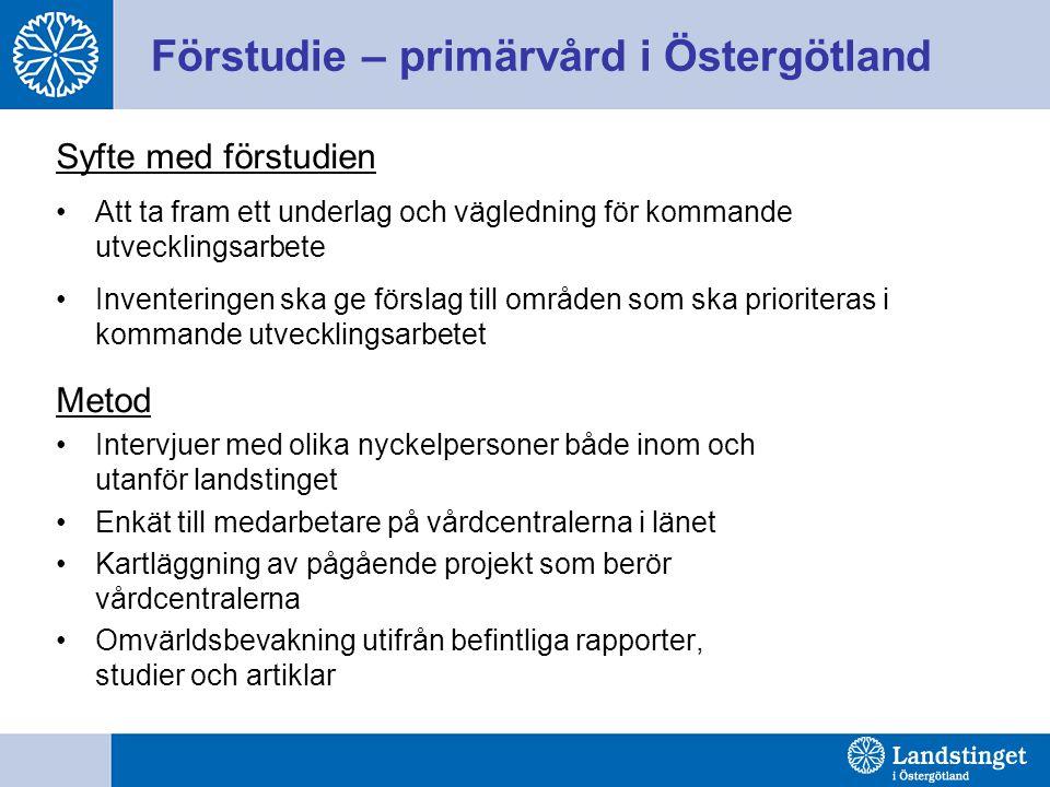 Förstudie – primärvård i Östergötland