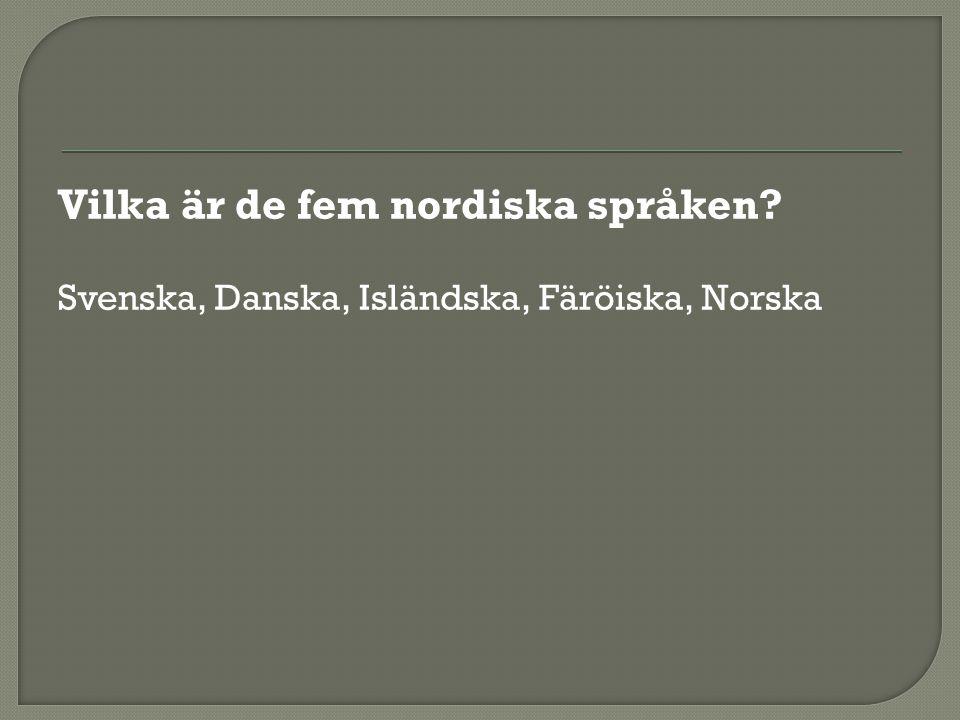 Vilka är de fem nordiska språken