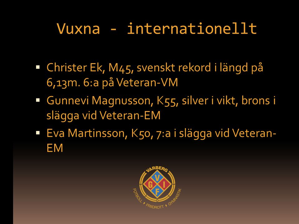 Vuxna - internationellt
