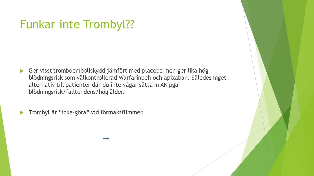 Funkar inte Trombyl