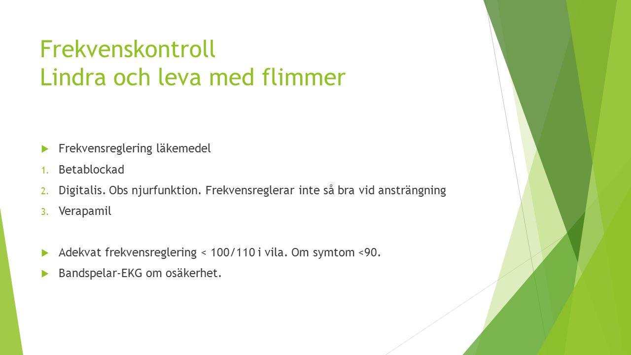 Frekvenskontroll Lindra och leva med flimmer