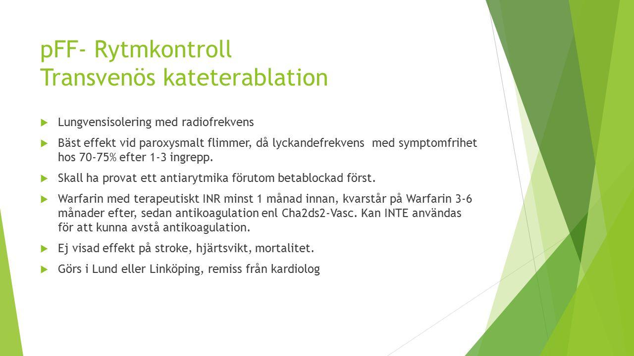 pFF- Rytmkontroll Transvenös kateterablation