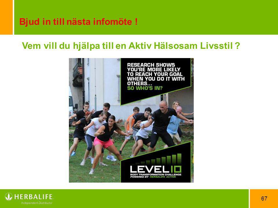 Vem vill du hjälpa till en Aktiv Hälsosam Livsstil