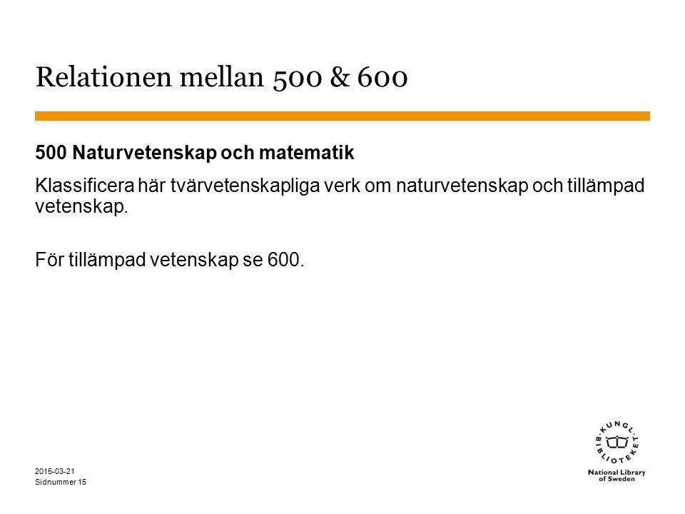 Relationen mellan 500 & 600 500 Naturvetenskap och matematik