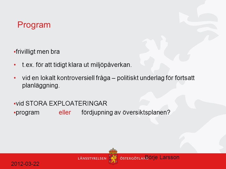 Program frivilligt men bra