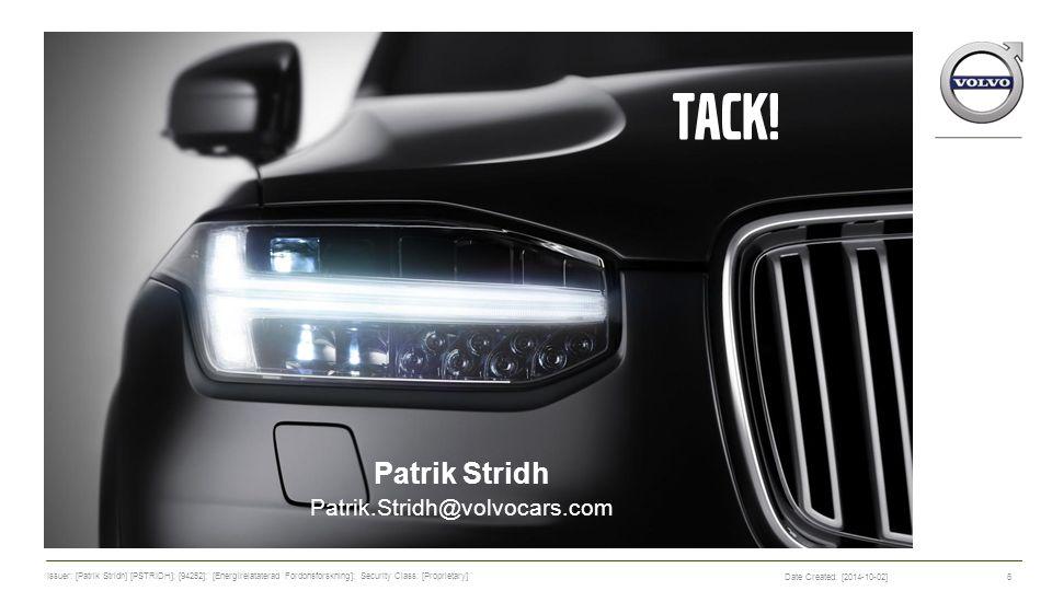 TACK! Patrik Stridh Patrik.Stridh@volvocars.com