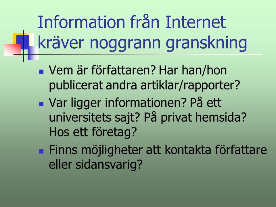 Information från Internet kräver noggrann granskning