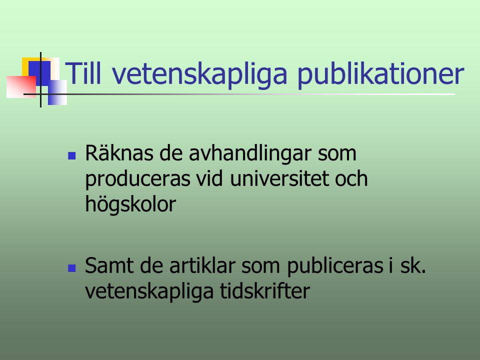 Till vetenskapliga publikationer