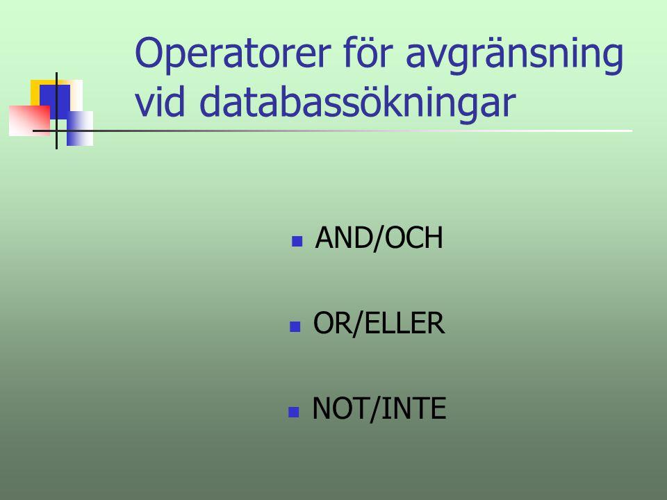 Operatorer för avgränsning vid databassökningar