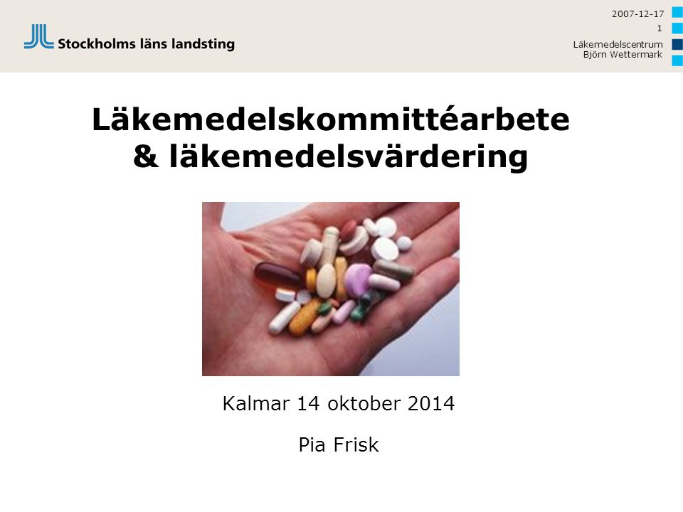 Läkemedelskommittéarbete & läkemedelsvärdering