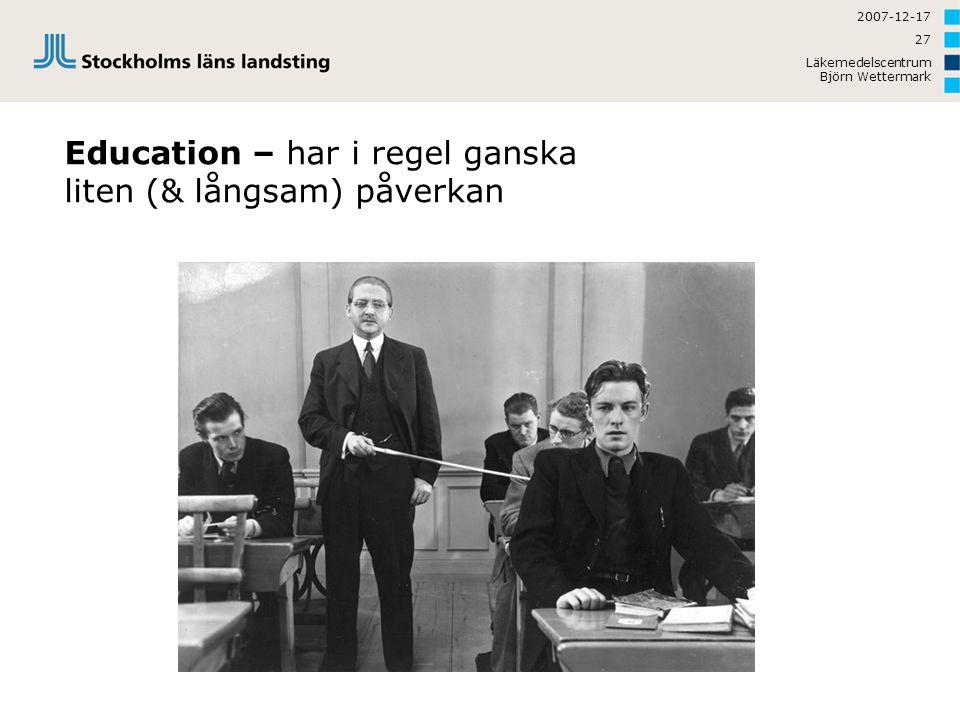 Education – har i regel ganska liten (& långsam) påverkan