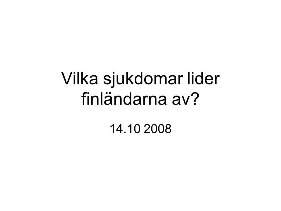 Vilka sjukdomar lider finländarna av