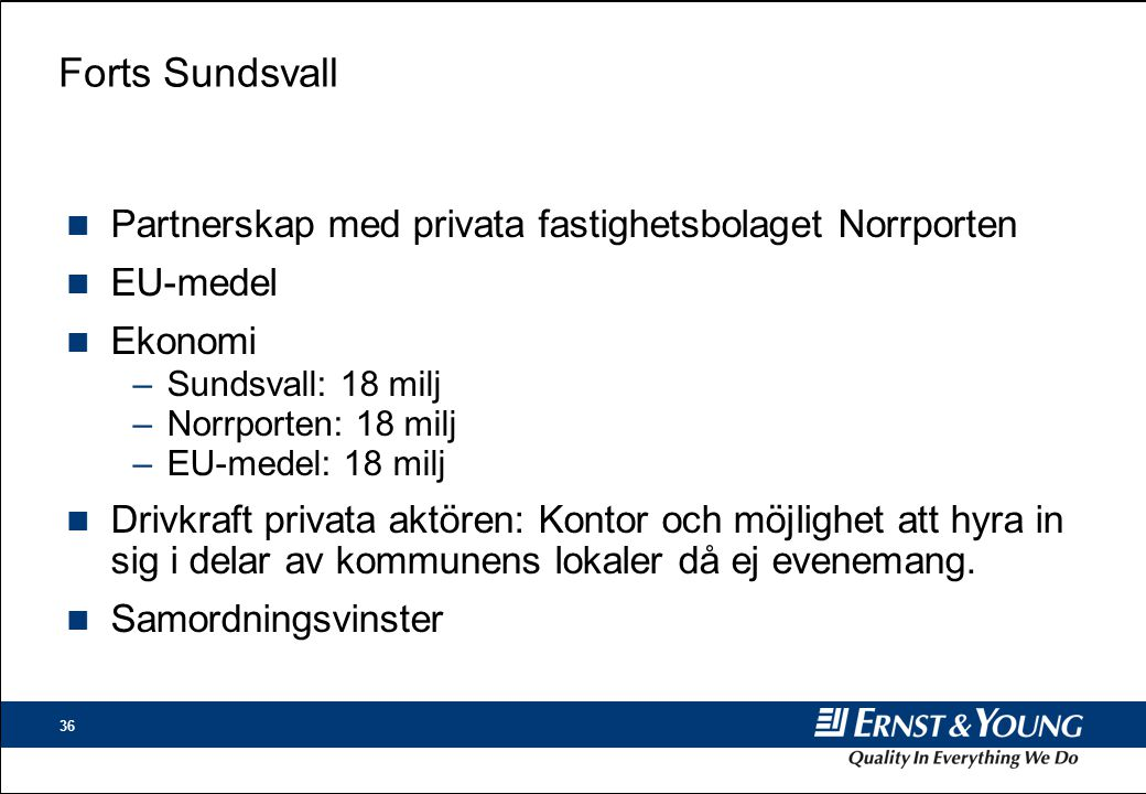 Forts Sundsvall Partnerskap med privata fastighetsbolaget Norrporten