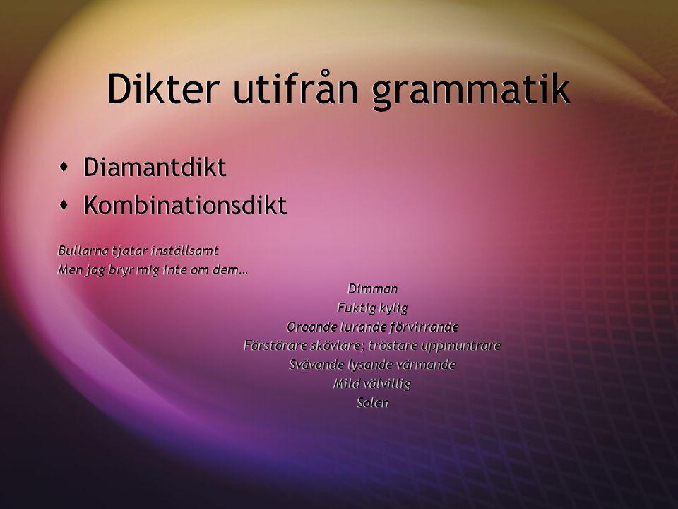 Dikter utifrån grammatik