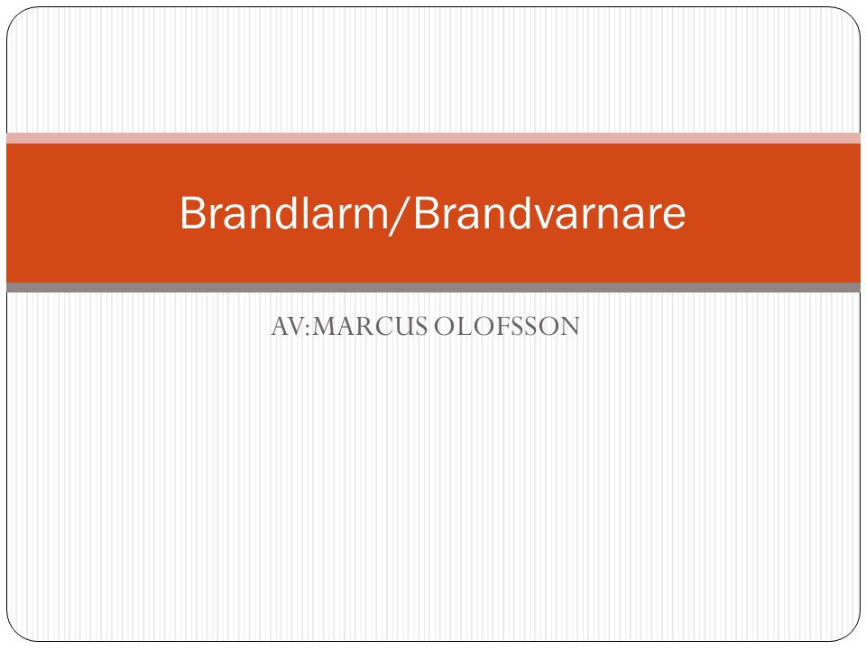 Brandlarm/Brandvarnare