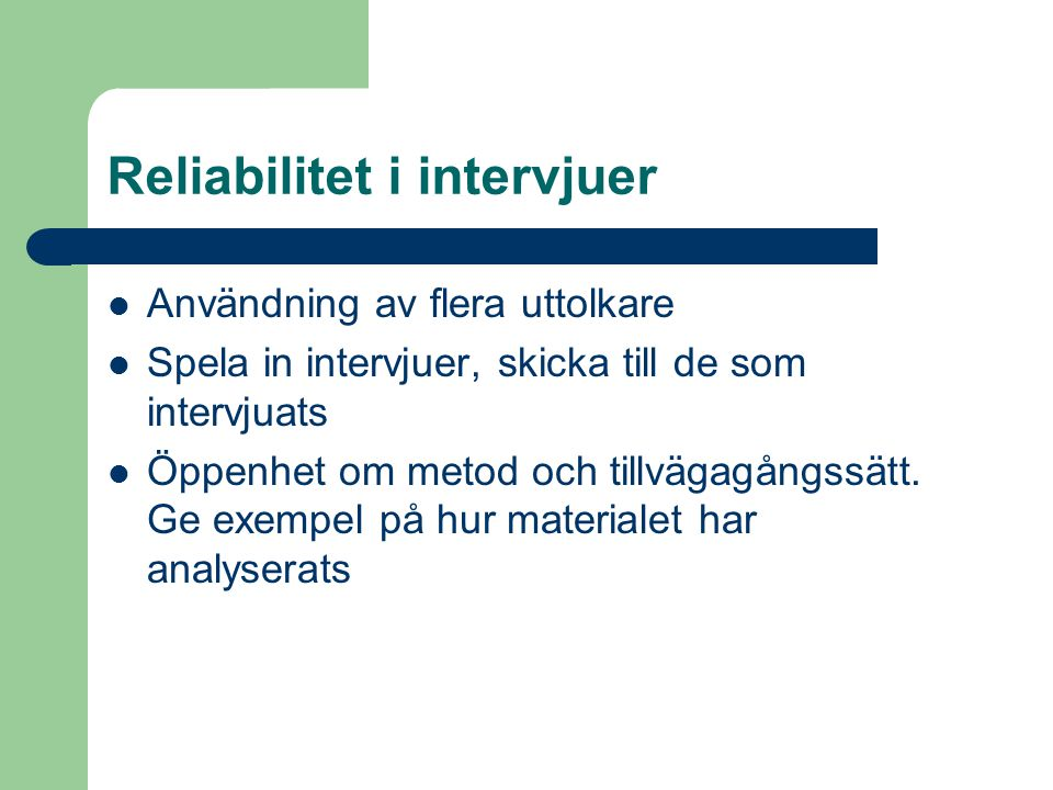 Reliabilitet i intervjuer