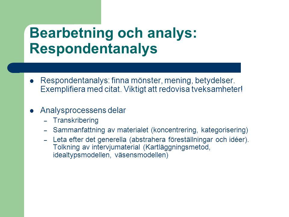 Bearbetning och analys: Respondentanalys