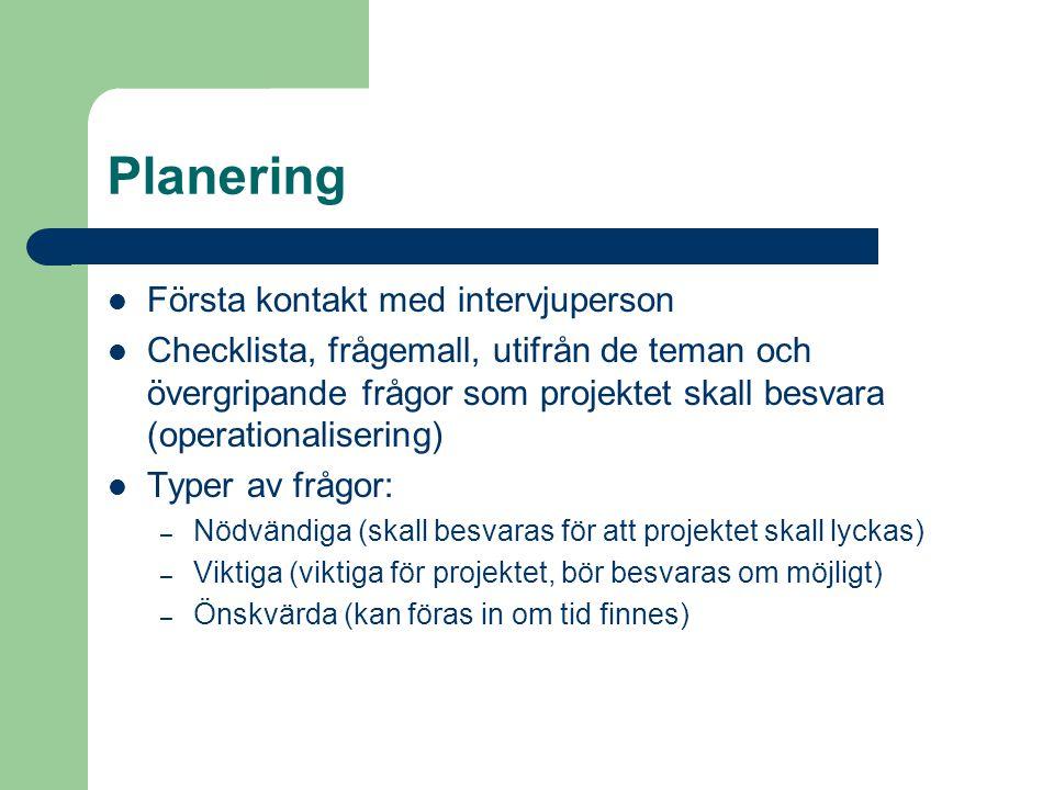 Planering Första kontakt med intervjuperson