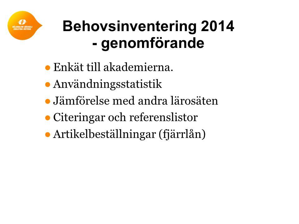 Behovsinventering 2014 - genomförande