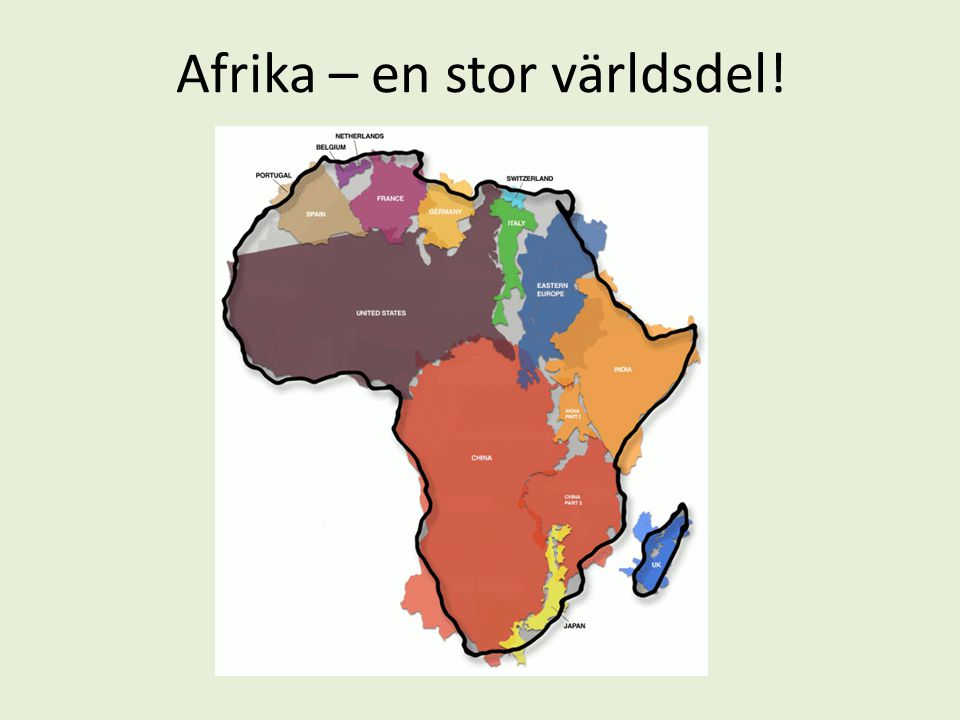 Afrika – en stor världsdel!