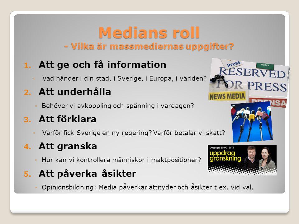 Medians roll - Vilka är massmediernas uppgifter