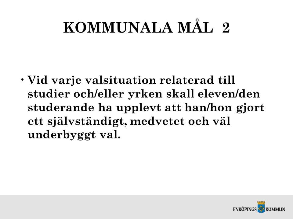 KOMMUNALA MÅL 2
