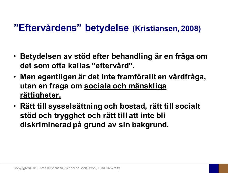 Eftervårdens betydelse (Kristiansen, 2008)