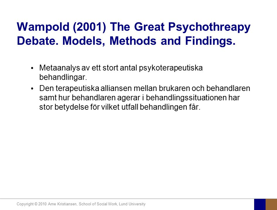 Wampold (2001) The Great Psychothreapy Debate