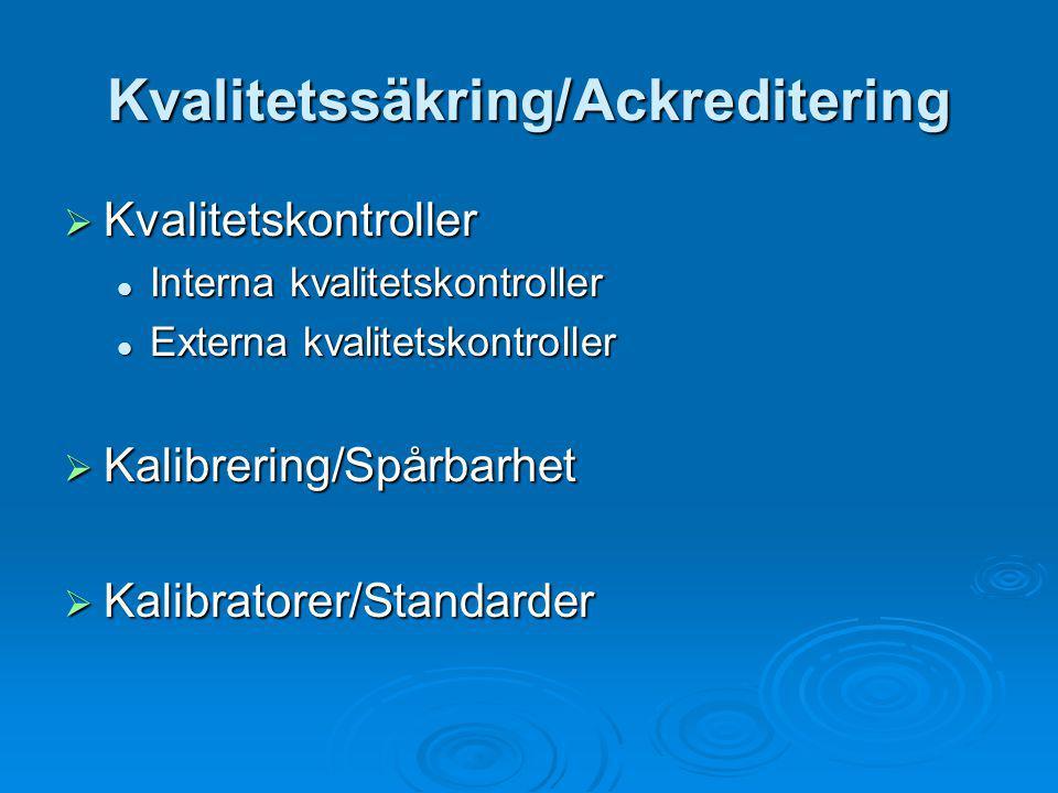 Kvalitetssäkring/Ackreditering