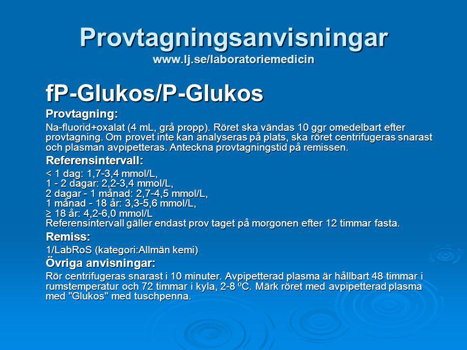 Provtagningsanvisningar www.lj.se/laboratoriemedicin