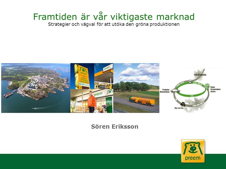 Framtiden är vår viktigaste marknad Strategier och vägval för att utöka den gröna produktionen
