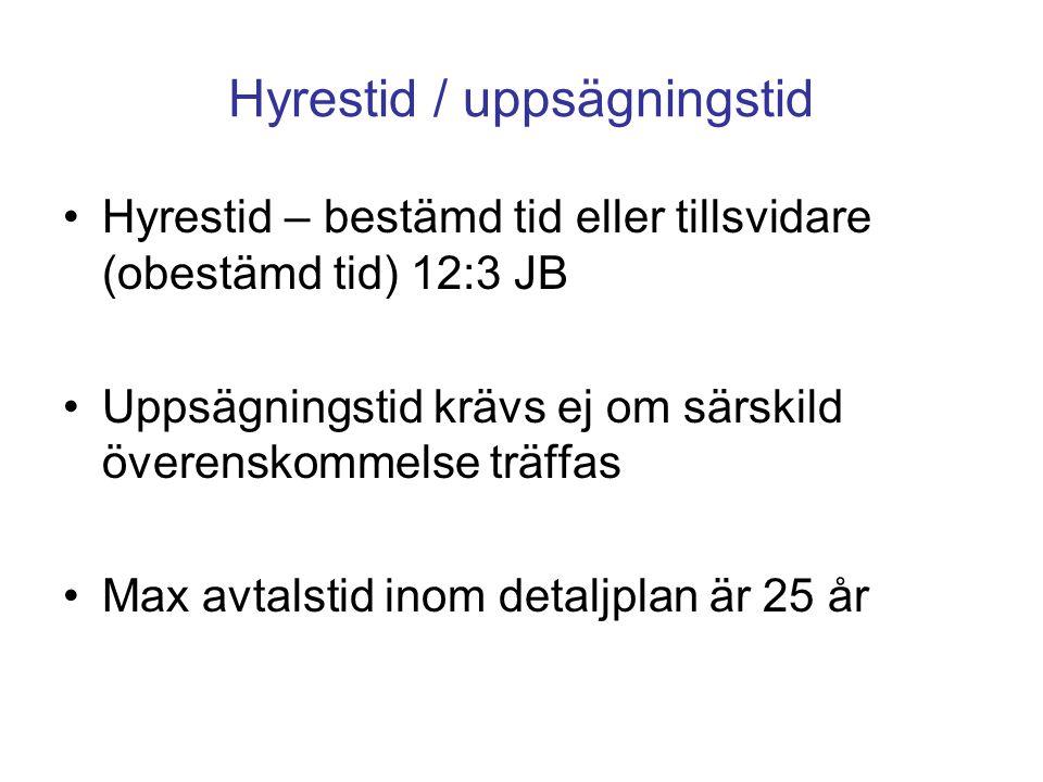 Hyrestid / uppsägningstid