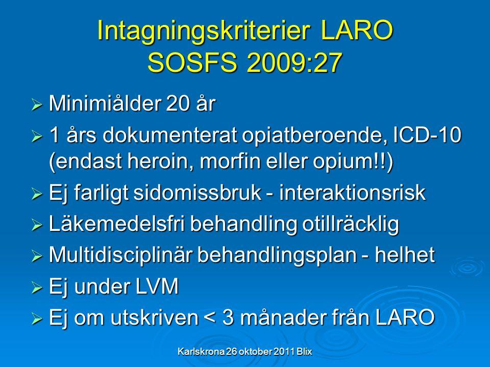 Intagningskriterier LARO SOSFS 2009:27