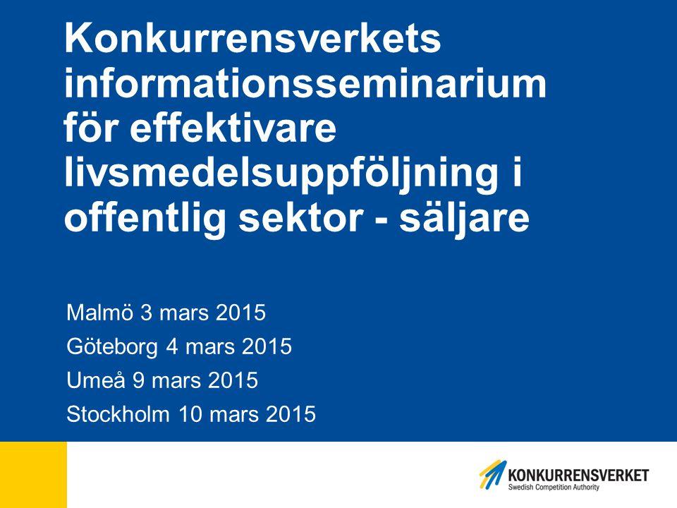 Konkurrensverkets informationsseminarium för effektivare livsmedelsuppföljning i offentlig sektor - säljare