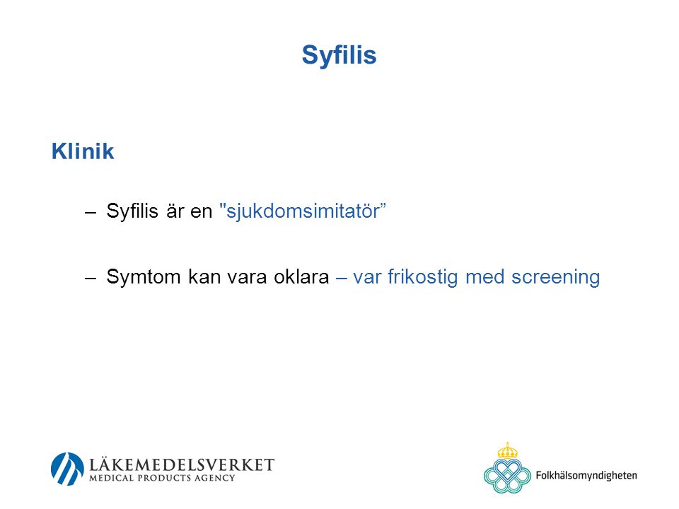 Syfilis Klinik Syfilis är en sjukdomsimitatör