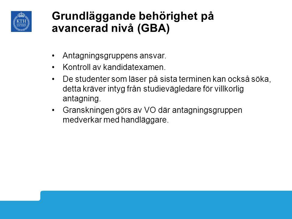 Grundläggande behörighet på avancerad nivå (GBA)