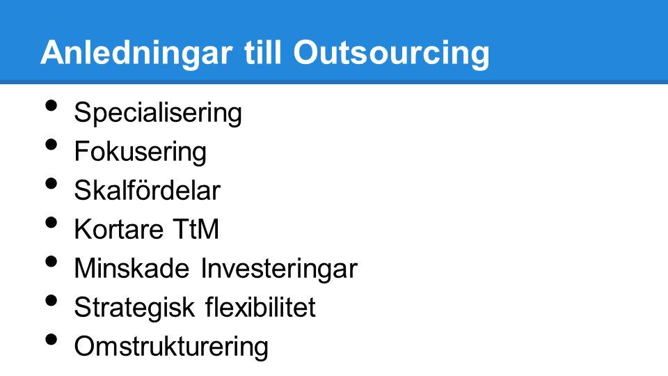 Anledningar till Outsourcing