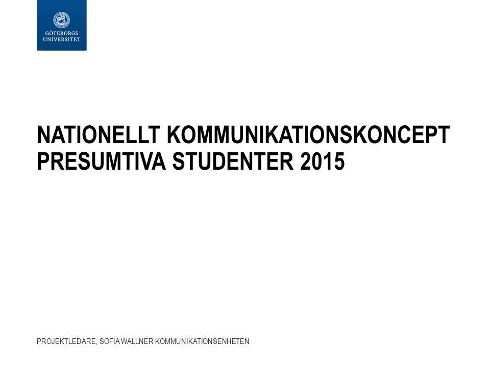 nationellT kommunikationskoncept presumtiva studenter 2015