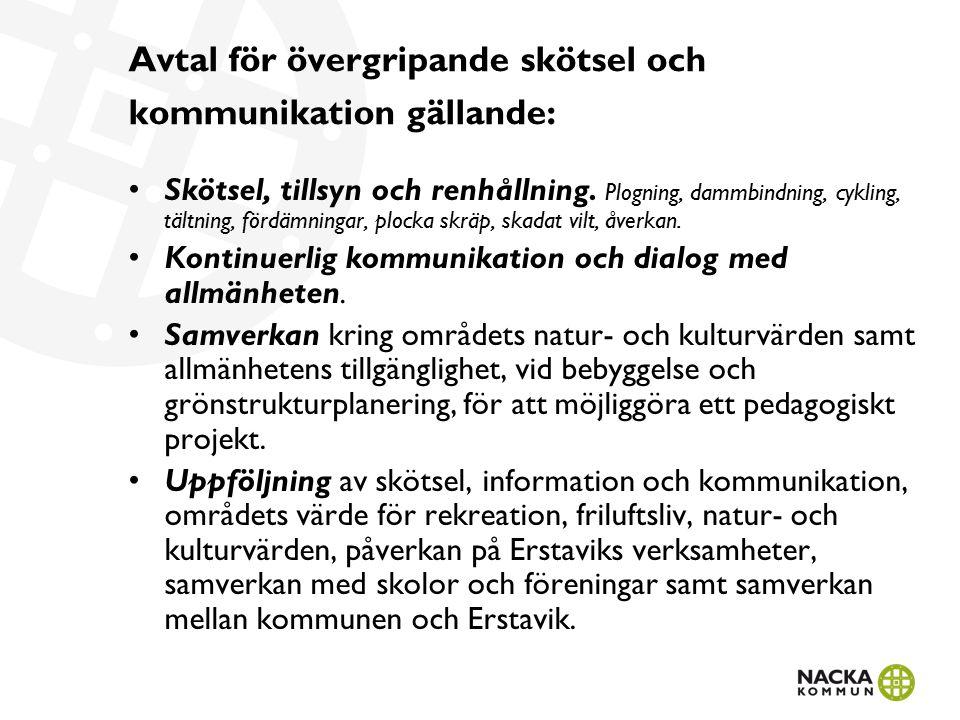 Avtal för övergripande skötsel och kommunikation gällande: