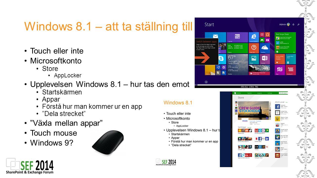 Windows 8.1 – att ta ställning till