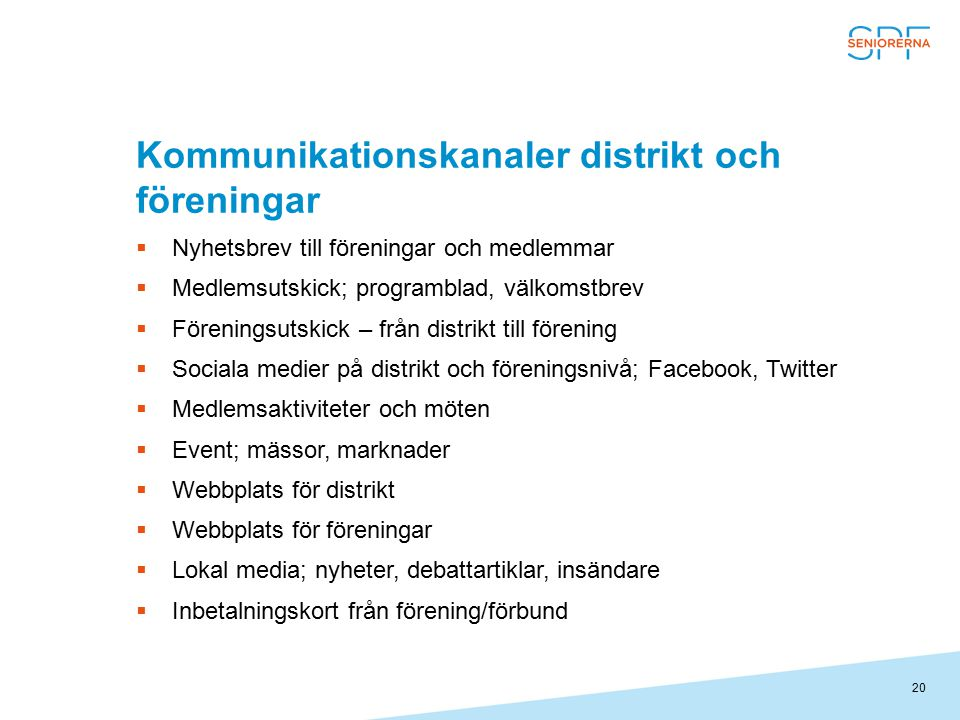 Kommunikationskanaler distrikt och föreningar