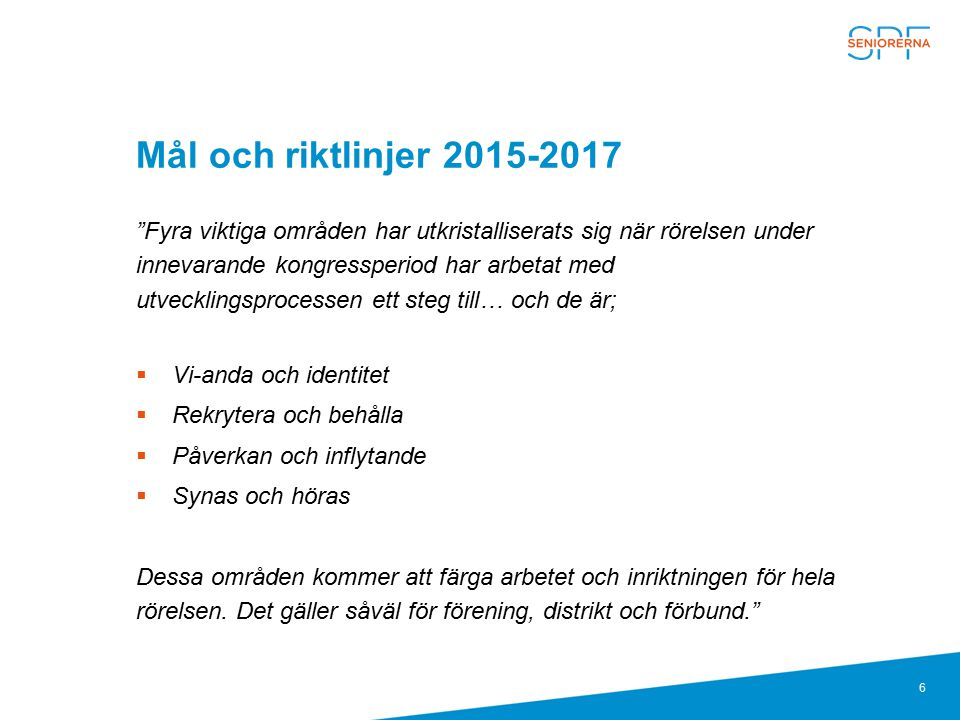 Mål och riktlinjer 2015-2017