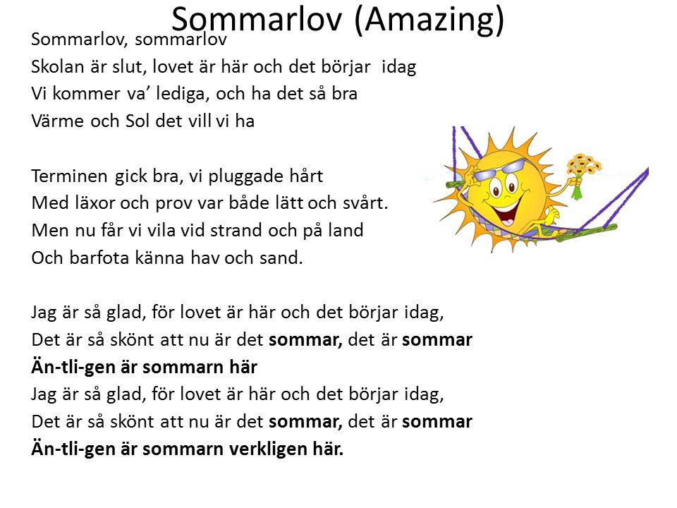 Sommarlov (Amazing) Sommarlov, sommarlov